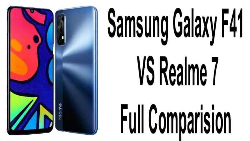 Samsung Galaxy F41 Vs Realme 7 Camera Full Comparision