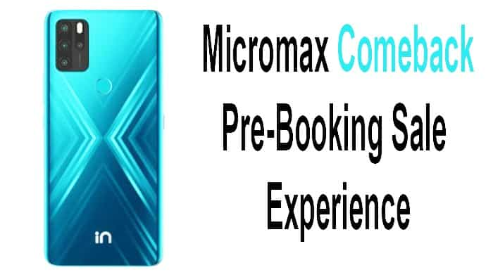 Micromax Pre Booking Sale experience