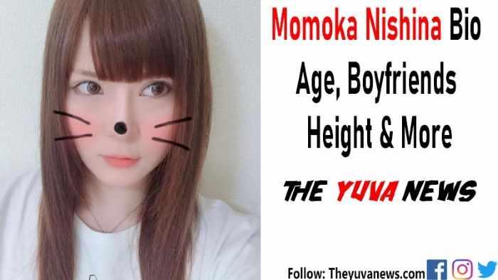 Momoka Nishina wiki bio age