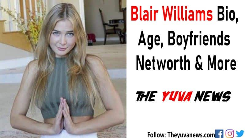blair williams biography