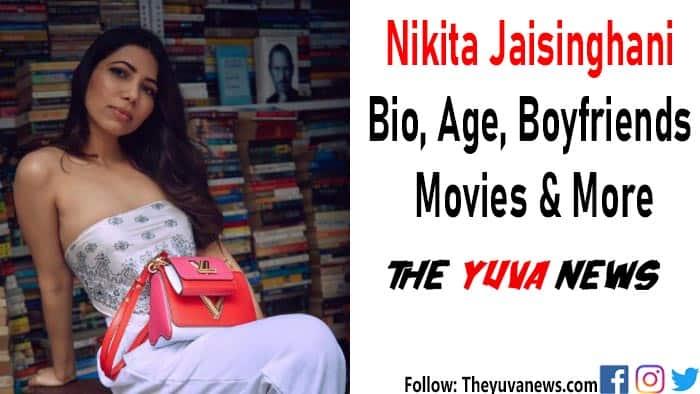 Nikita Jaisinghani wiki, bio, age